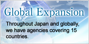 Global Expansion:Throughout Japan and globally, we have agencies covering 15 countries.